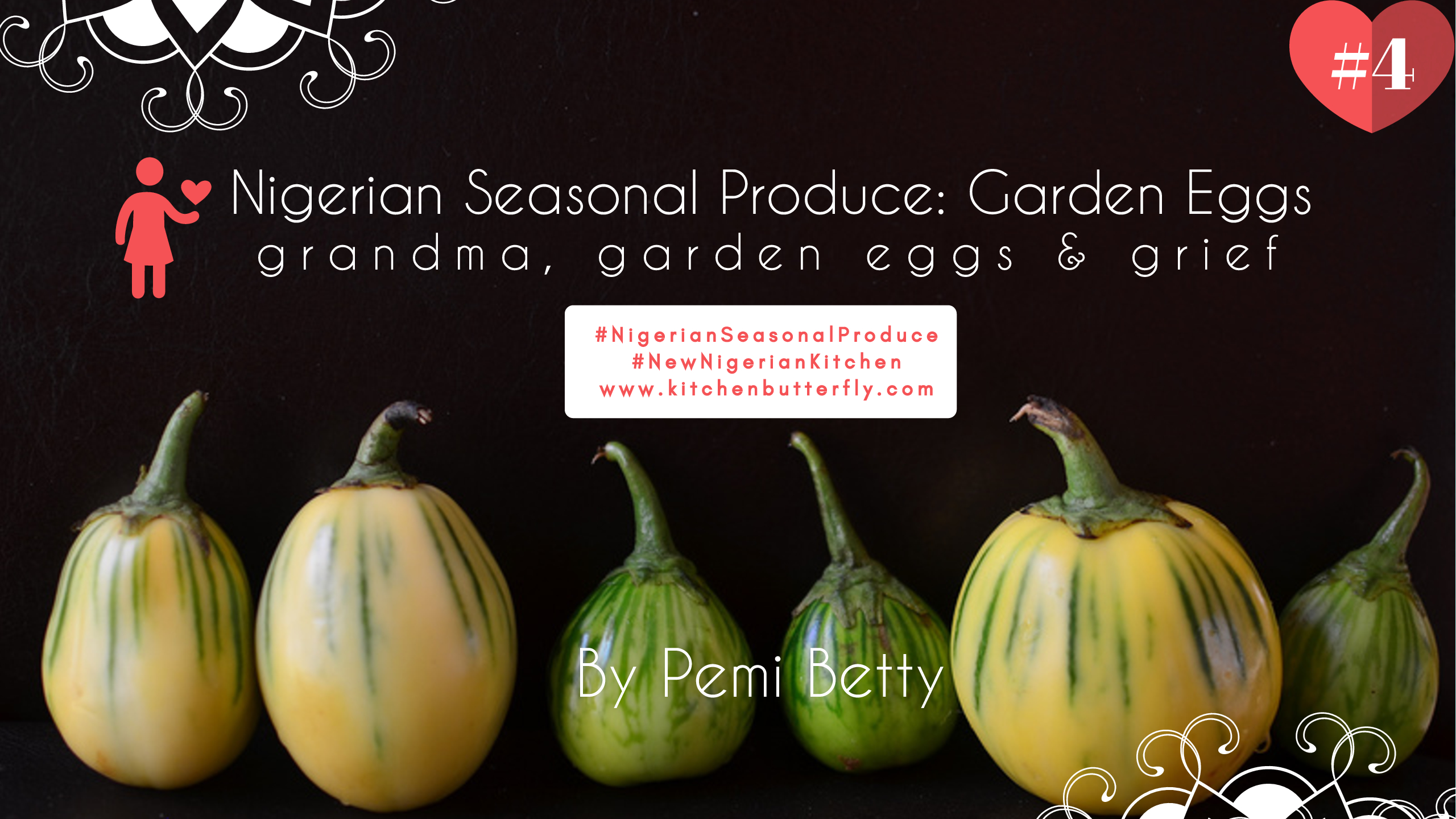 Nigerian Seasonal Produce Garden Eggs 4 Kitchen Butterfly